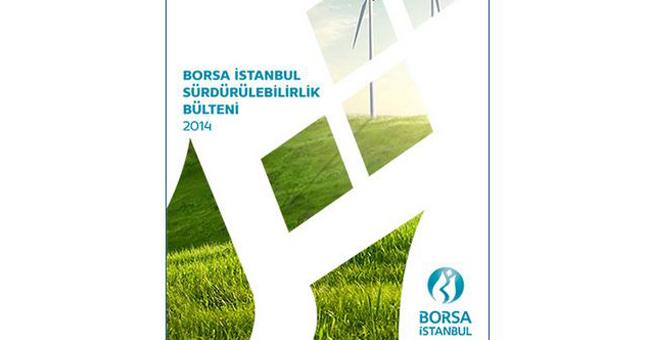 Borsa İstanbul Sürdürülebilirlik Bülteni 2014 Yayınlandı