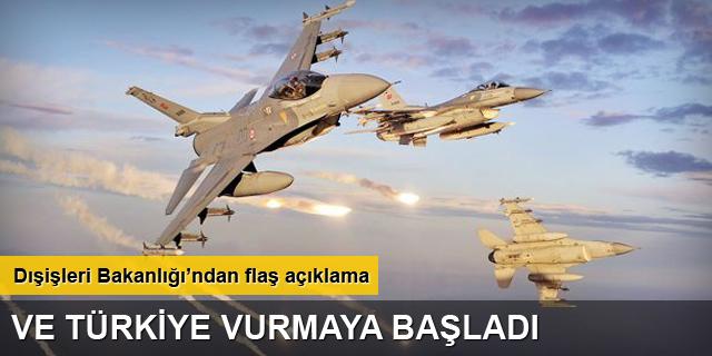 Dışişleri: Türk jetleri Koalisyon'la IŞİD'i vuruyor