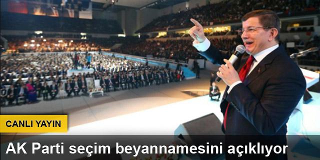 AK Parti seçim bildirgesi açıklanıyor