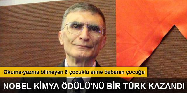 Nobel Kimya Ödülü'nü bir Türk kazandı