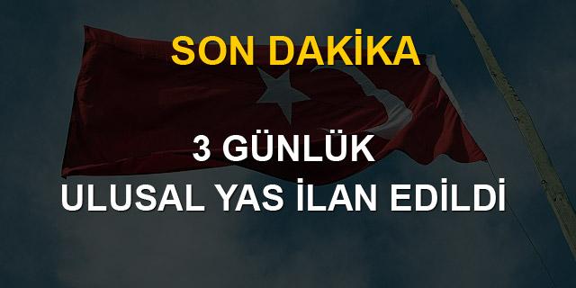 Davutoğlu: 3 günlük yas ilan edildi
