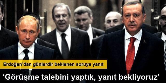 Erdoğan'la görüşme yok