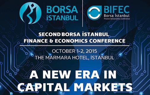 Borsa İstanbul Finans ve Ekonomi Konferansı (BIFEC) 1-2 Ekim 2015'te gerçekleştirilecek