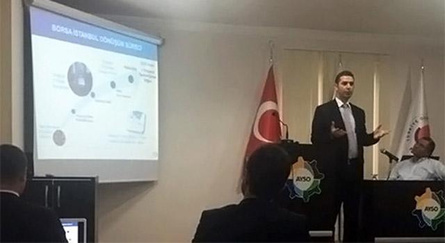 Aydın'da Halka Arz Toplantısı gerçekleştirildi