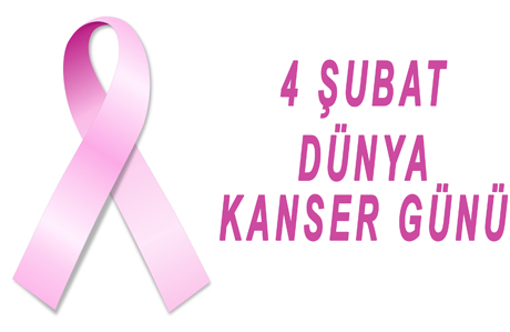 Erken teşhis hayat kurtarır! 4 Şubat Dünya Kanser Günü