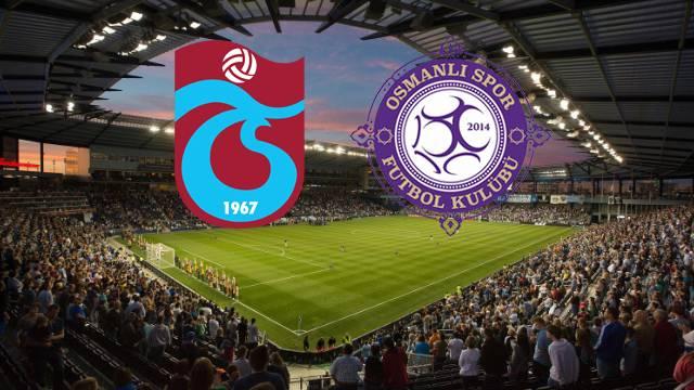 Trabzonspor - Osmanlıspor | CANLI YAYIN